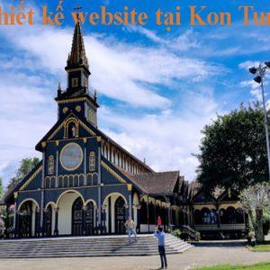 Thiết Kế Website Tại Kon Tum Chuyên Nghiệp