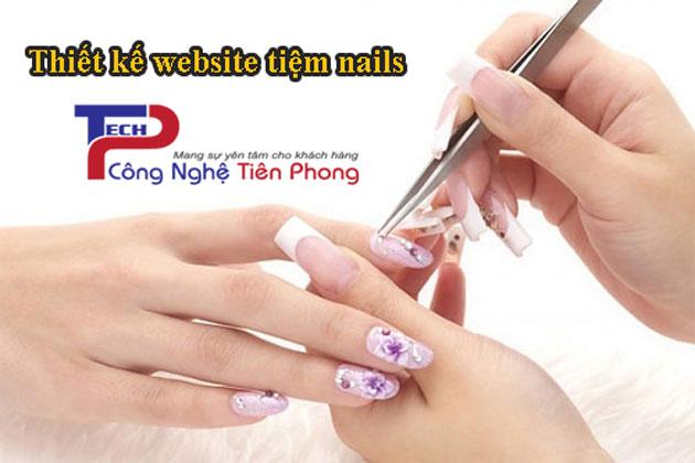 Thiết kế website tiệm nail làm móng đẹp chuẩn SEO theo yêu cầu