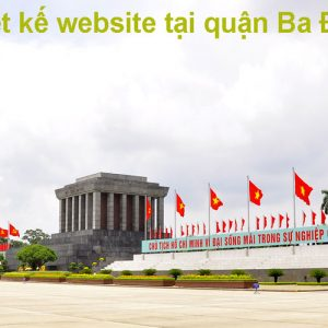 Thiết Kế Website Tại Quận Ba ĐÌnh Chuyên Nghiệp