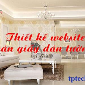 Dịch Vụ Thiết Kế Website Bán Giấy Dán Tường Tranh Tường