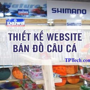 Thiết Kế Website Bán đồ Câu Cá đẹp Chuẩn SEO