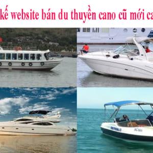 Thiết Kế Website Bán Du Thuyền, Ca Nô, Tàu Máy Thuyền Buồm Chuyên Nghiệp